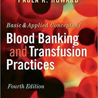 Basic_Applied_Concepts_of_Blood_Banking_and_Transfusion_Practices_4th_Edition__81011.1581269736.jpg