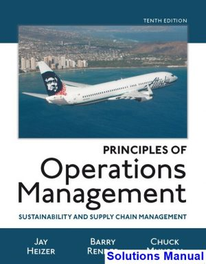 principles-operations-management-sustainability-supply-chain-management-10th-edition-heizer-solutions-manual-300x383-1.jpg